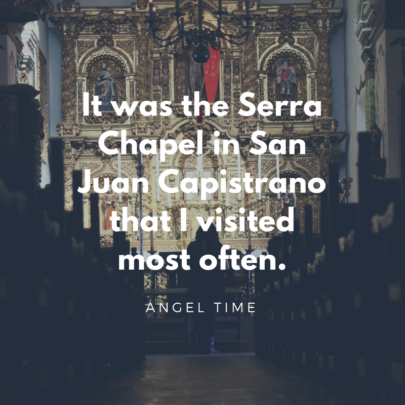 It was the Serra Chapel in San Juan Capistrano that I visited most often.-2