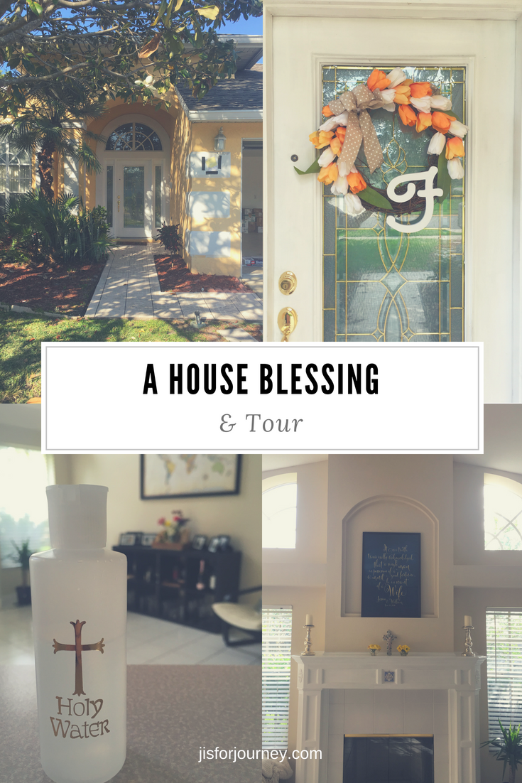 house blessing & tour